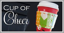Cup of Cheer Tutorial