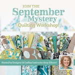 My New Mystery Quilting Workshop!