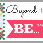 September Beyond the Block: BE…An Encourager
