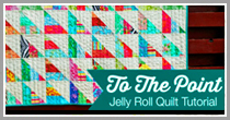 To the Point Jelly Quilt Tutorial