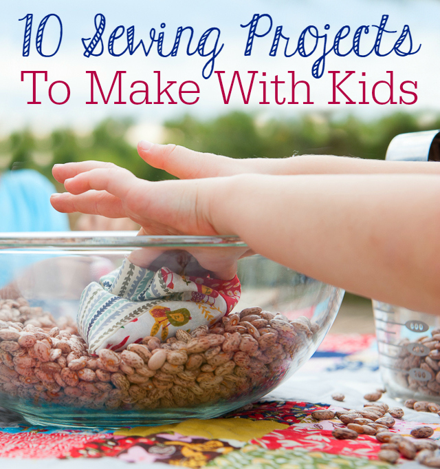 10 Sewing Projects to Make with Kids 01